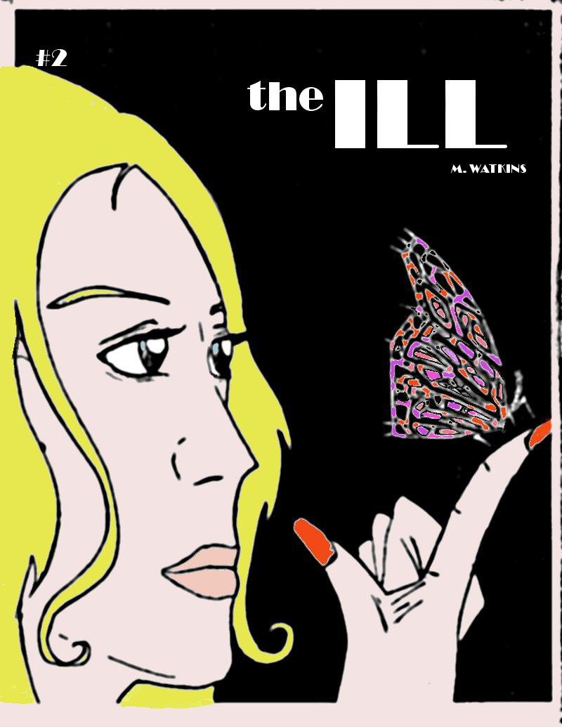 The Ill #2